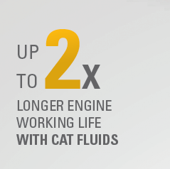 Up to 2x longer engine working life with Cat fluids
